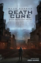 Death-Cure-Official-Graphic-Novel-Prelude-1