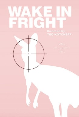 wake_in_fright__ted_kotcheff__1971__by_miamsolo-dbyooe2