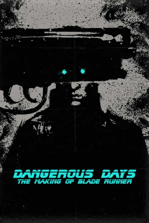 dangerous-days-making-blade-runner.133899