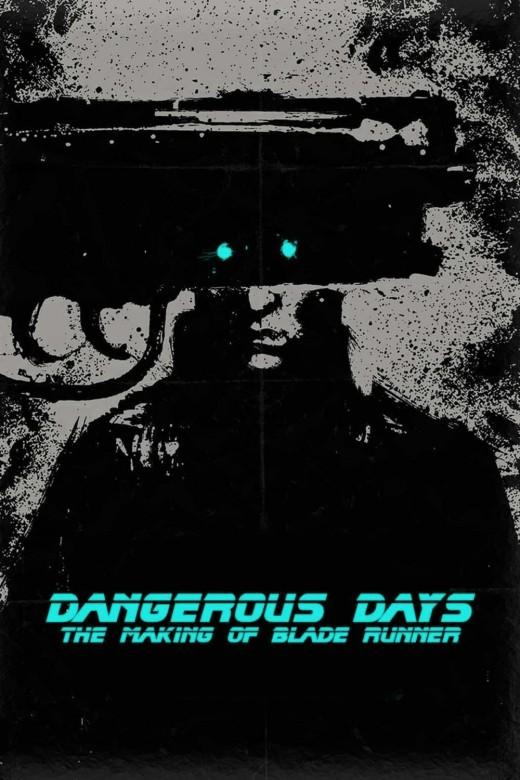 dangerous-days-making-blade-runner.133899
