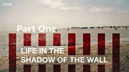 Life-in-the-Shadow-of-the-Wall-chaptershot0