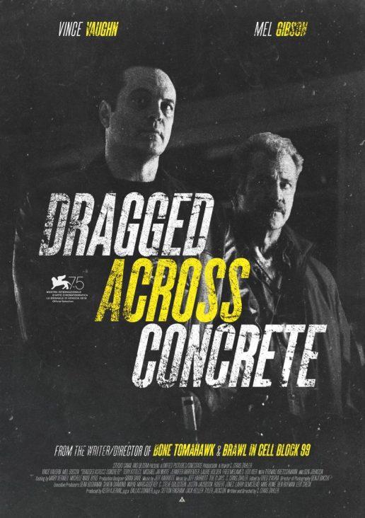 Poster-2018-Dragged-Across-Concrete-800x1135