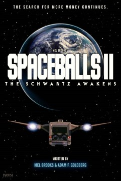 spaceballs_ii__the_schwartz_awakens_by_valaryc_dbep4rp-pre