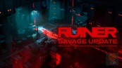 ruiner-savage-update
