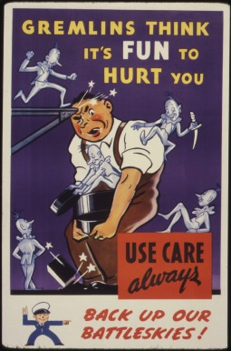 Gremlins_think_it's_fun_to_hurt_you._Use_care_always._Back_up_our_battleskies^_-_NARA_-_535381